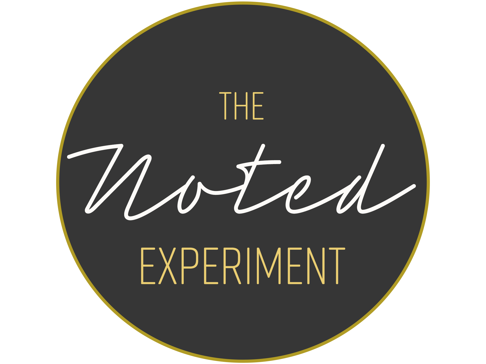 THE NOTED EXPERIMENT